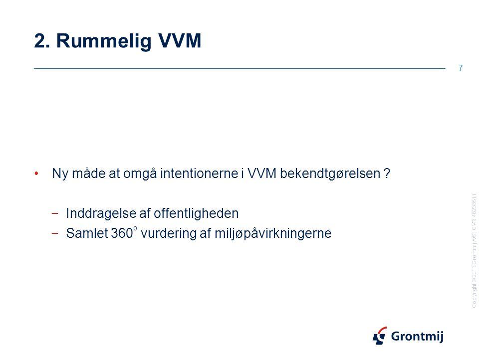 Copyright © 2013 Grontmij A/S | CVR 48233511 2.