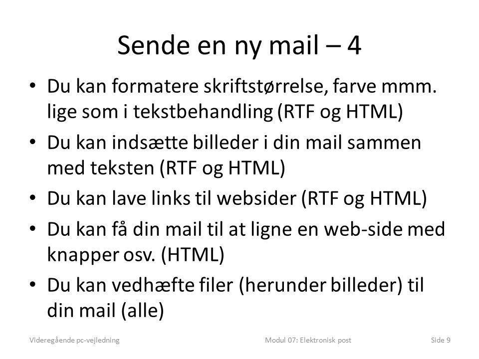 Sende en ny mail – 4 Du kan formatere skriftstørrelse, farve mmm.