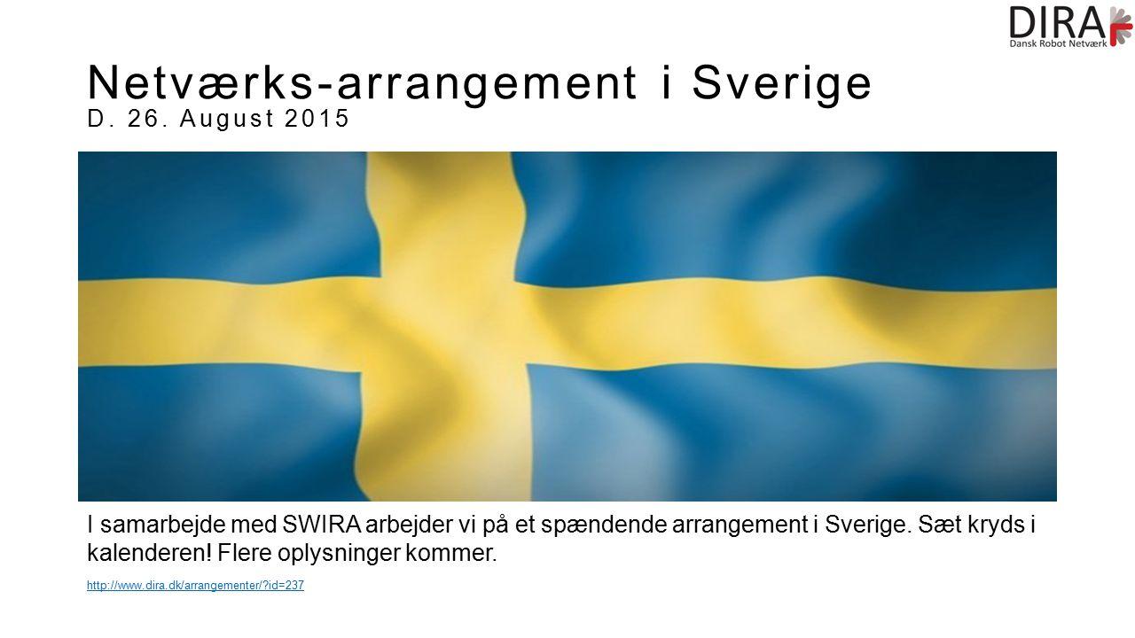 I samarbejde med SWIRA arbejder vi på et spændende arrangement i Sverige.
