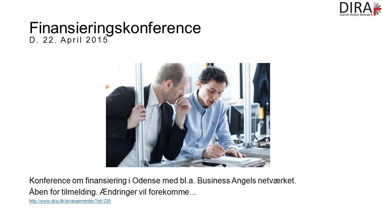 Finansieringskonference D. 22. April 2015 Konference om finansiering i Odense med bl.a.