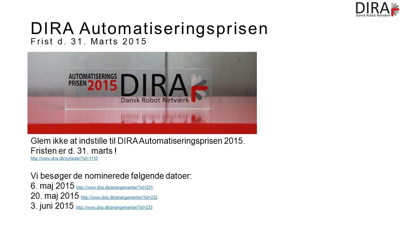 DIRA Automatiseringsprisen Frist d. 31.