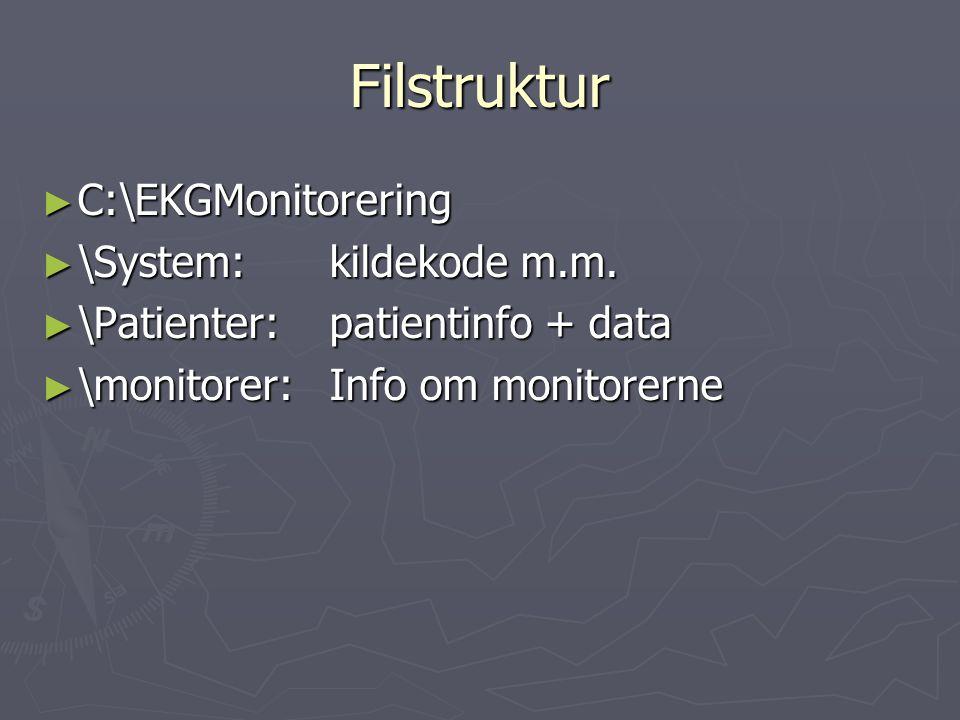 Filstruktur ► C:\EKGMonitorering ► \System:kildekode m.m.