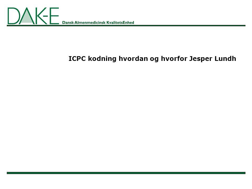 ICPC kodning hvordan og hvorfor Jesper Lundh