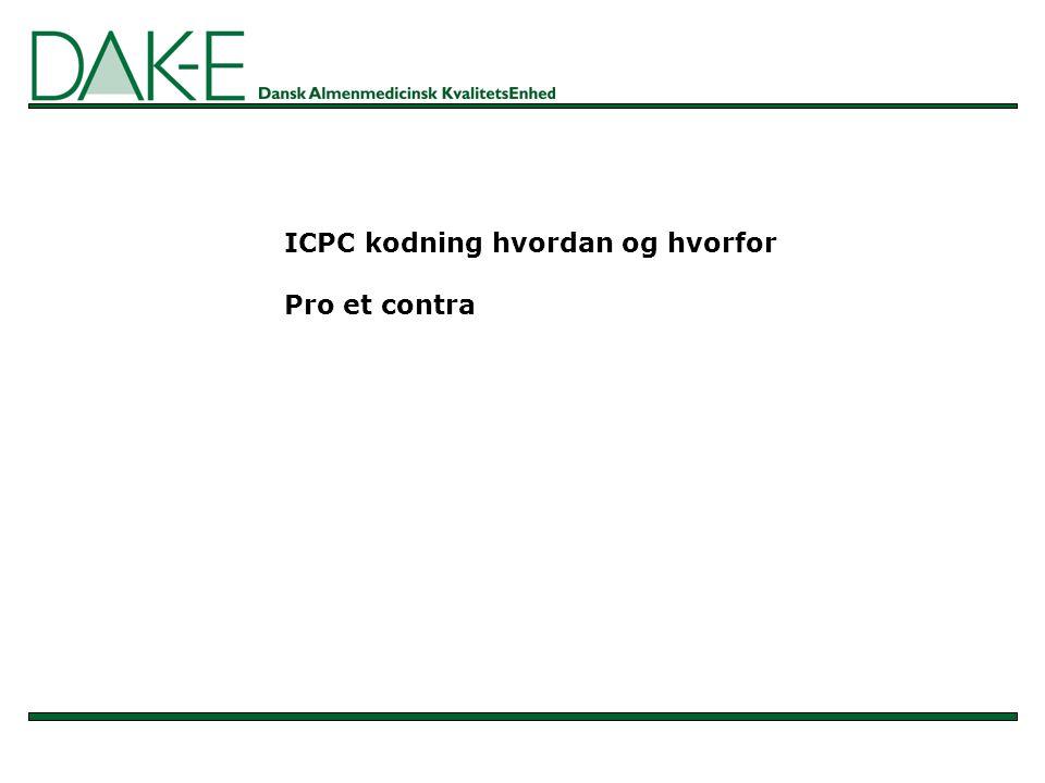 ICPC kodning hvordan og hvorfor Pro et contra