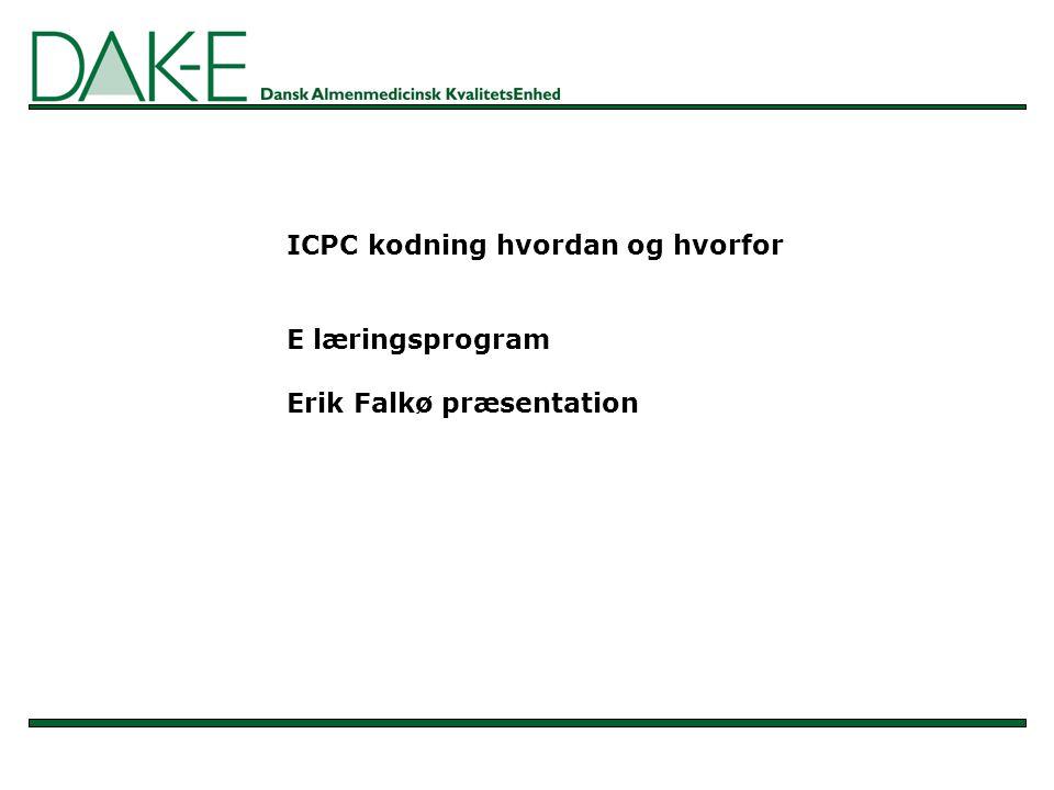 ICPC kodning hvordan og hvorfor E læringsprogram Erik Falkø præsentation