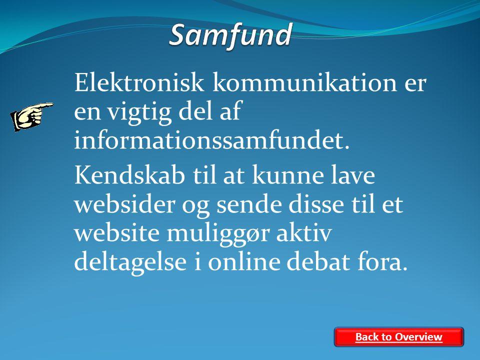 Elektronisk kommunikation er en vigtig del af informationssamfundet.