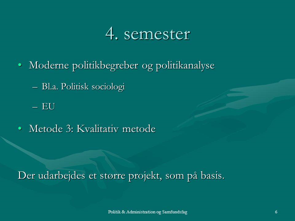 Politik & Administration og Samfundsfag6 4.