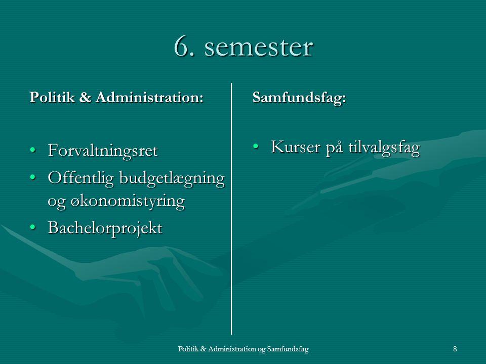 Politik & Administration og Samfundsfag8 6.