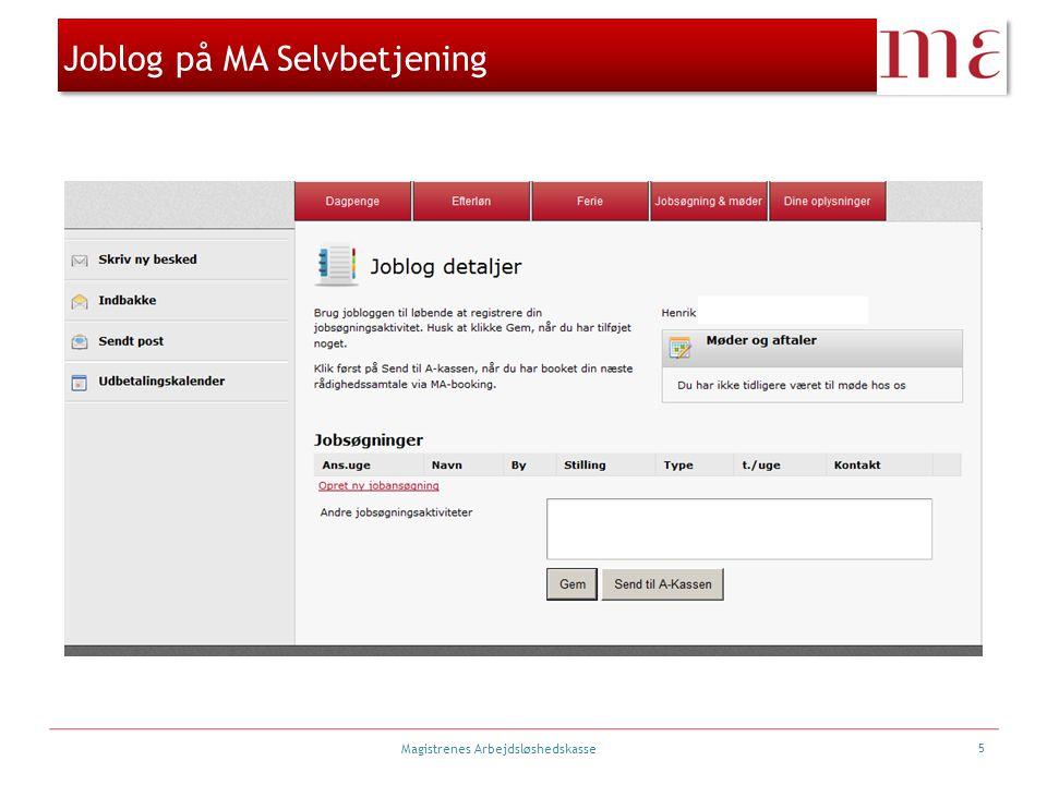 Magistrenes Arbejdsløshedskasse Joblog på MA Selvbetjening 5