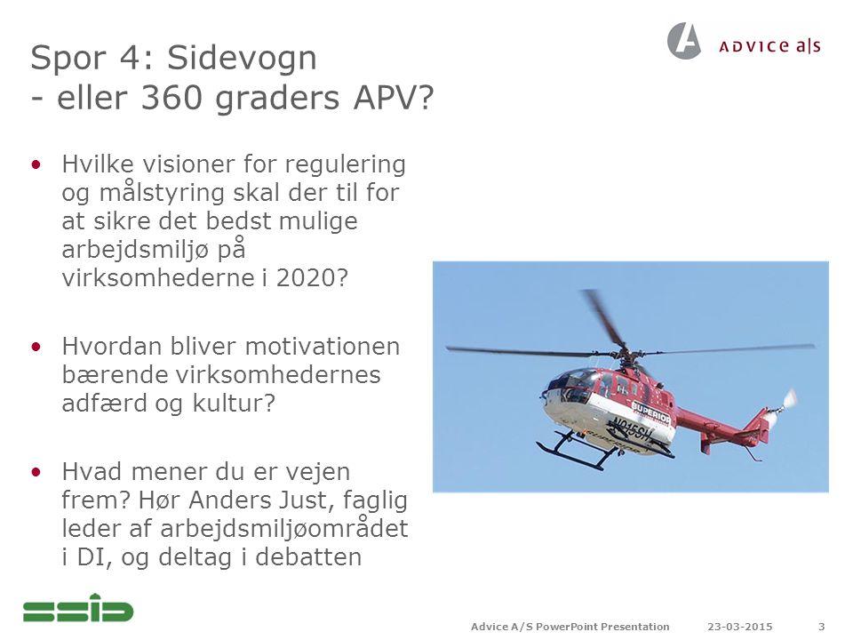 Spor 4: Sidevogn - eller 360 graders APV.