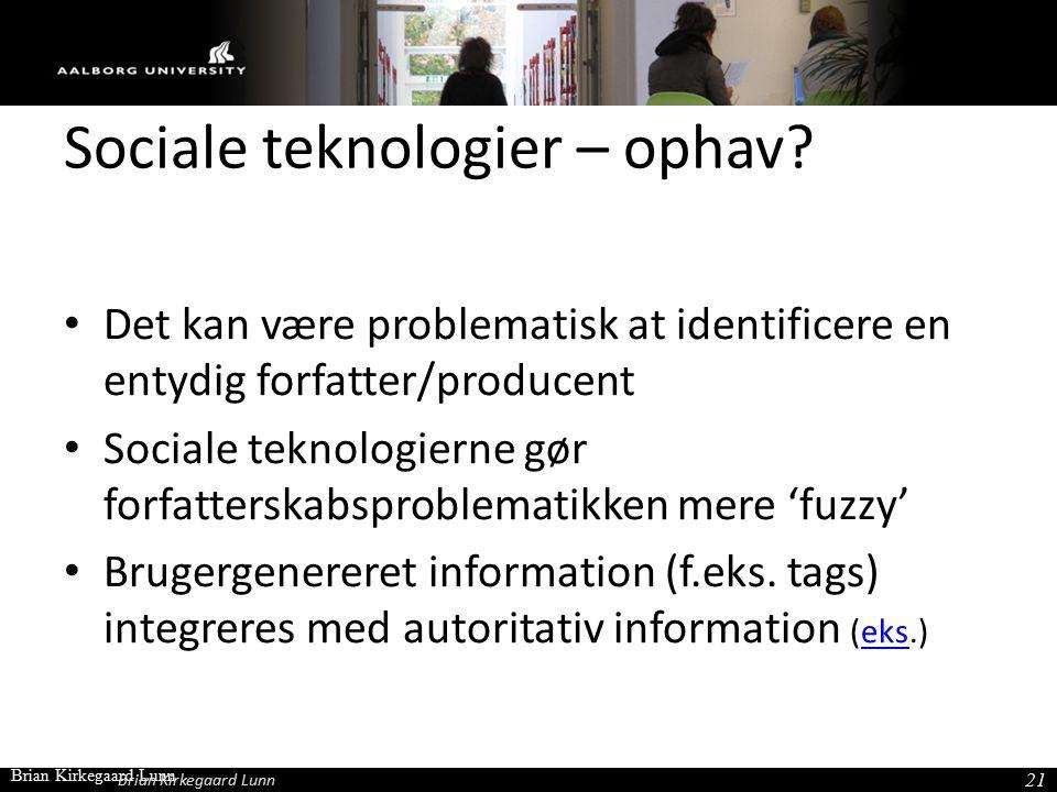 Sociale teknologier – ophav.