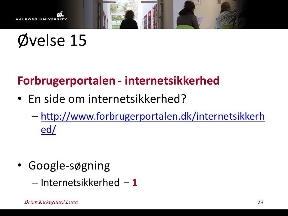 Øvelse 15 Forbrugerportalen - internetsikkerhed En side om internetsikkerhed.