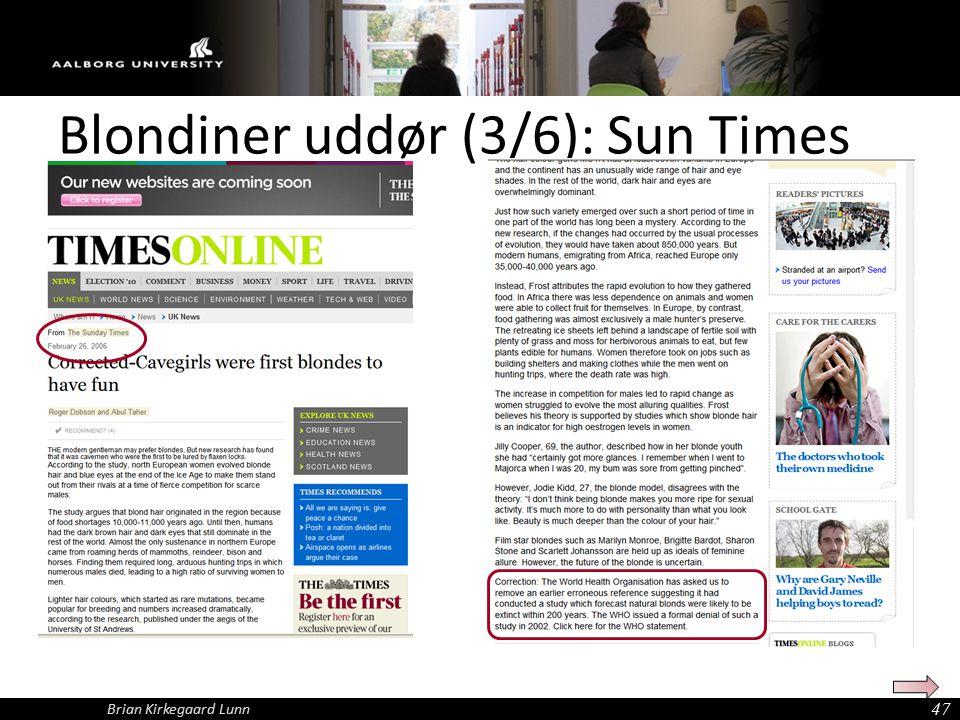Blondiner uddør (3/6): Sun Times 47 Brian Kirkegaard Lunn