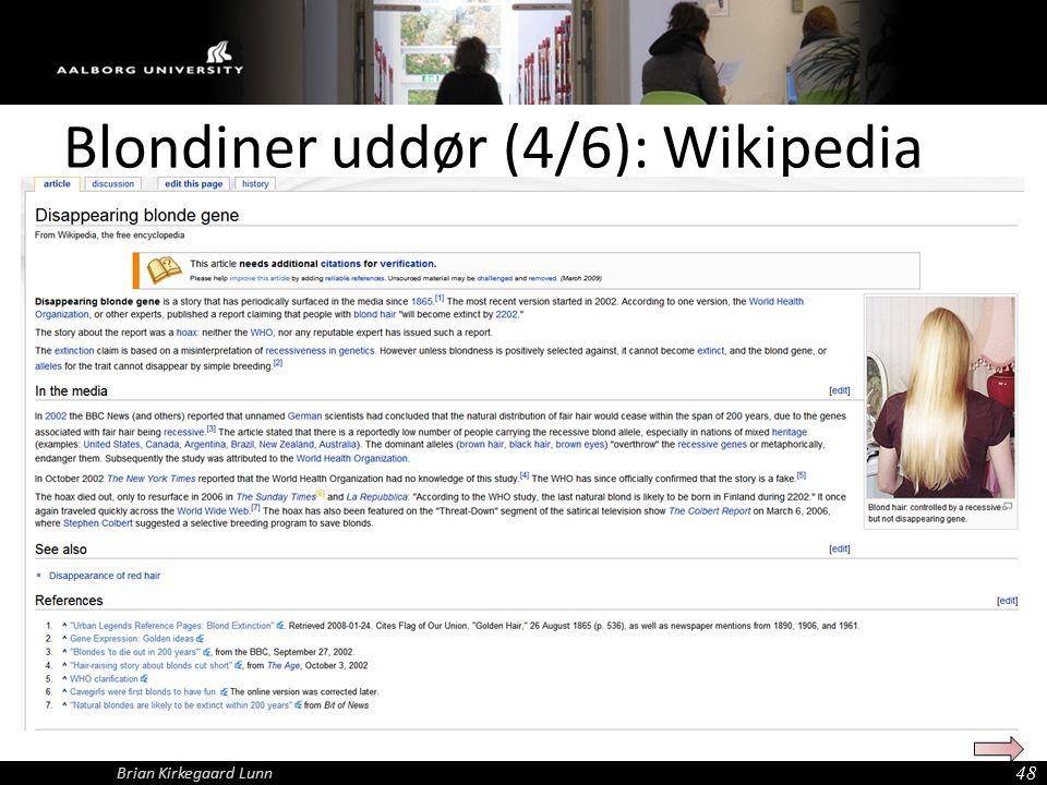 Blondiner uddør (4/6): Wikipedia 48 Brian Kirkegaard Lunn