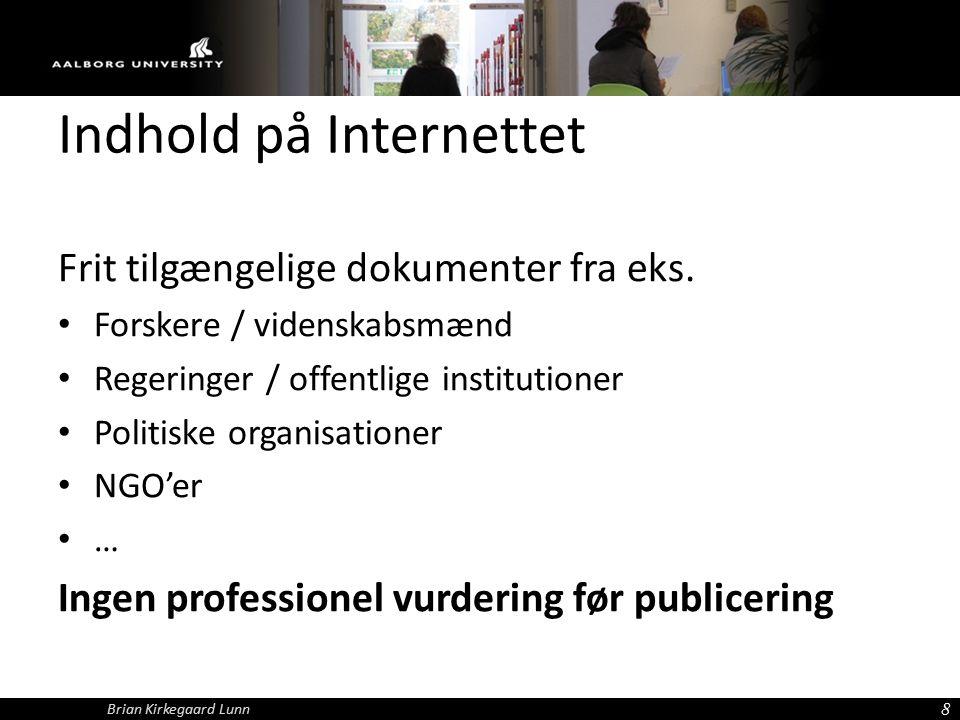 Indhold på Internettet Frit tilgængelige dokumenter fra eks.