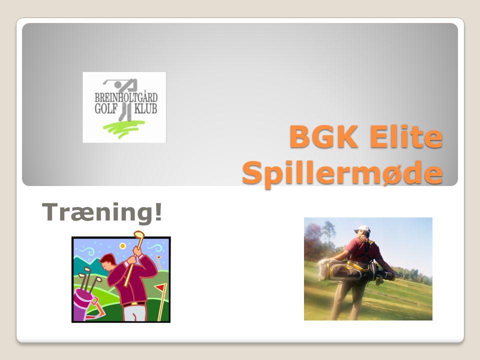 BGK Elite Spillermøde Træning!
