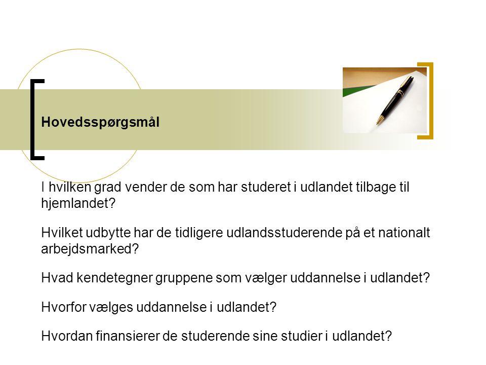 Hovedsspørgsmål I hvilken grad vender de som har studeret i udlandet tilbage til hjemlandet.