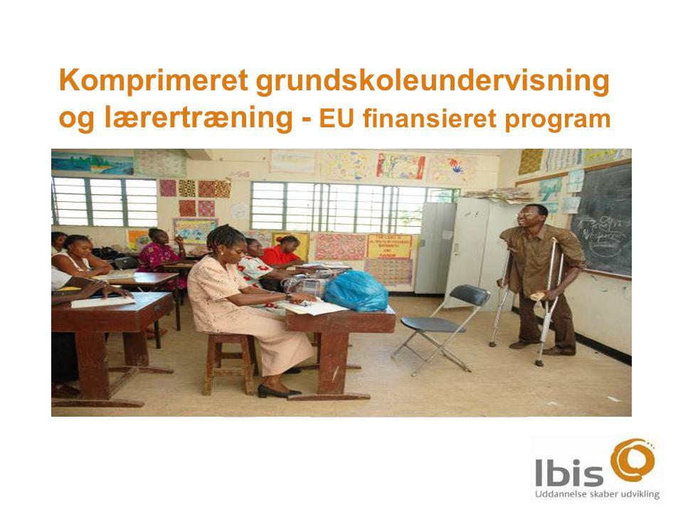 Komprimeret grundskoleundervisning og lærertræning - EU finansieret program