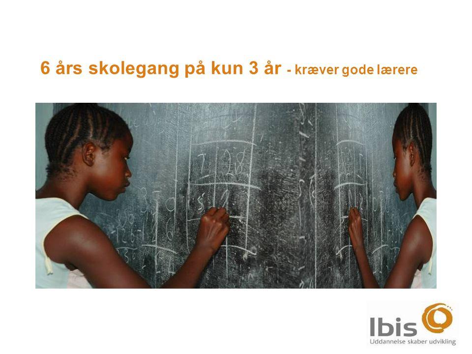 6 års skolegang på kun 3 år - kræver gode lærere