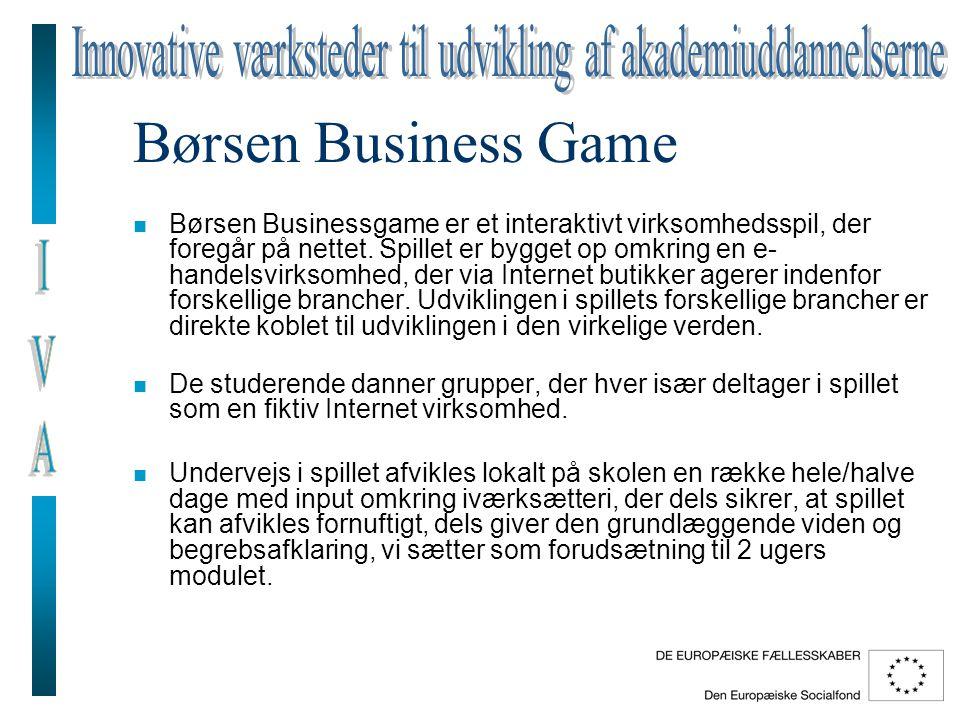 Børsen Business Game n Børsen Businessgame er et interaktivt virksomhedsspil, der foregår på nettet.