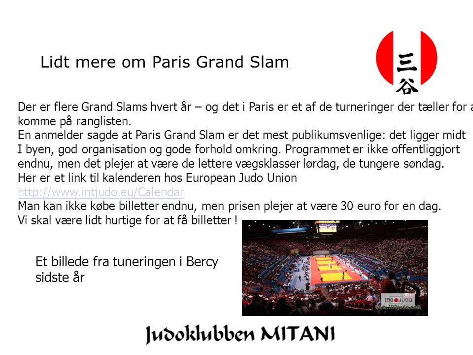 Lidt mere om Paris Grand Slam Der er flere Grand Slams hvert år – og det i Paris er et af de turneringer der tæller for at komme på ranglisten.
