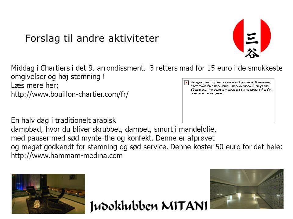 Forslag til andre aktiviteter Middag i Chartiers i det 9.