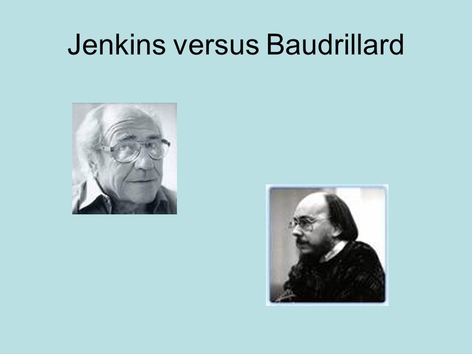 Jenkins versus Baudrillard