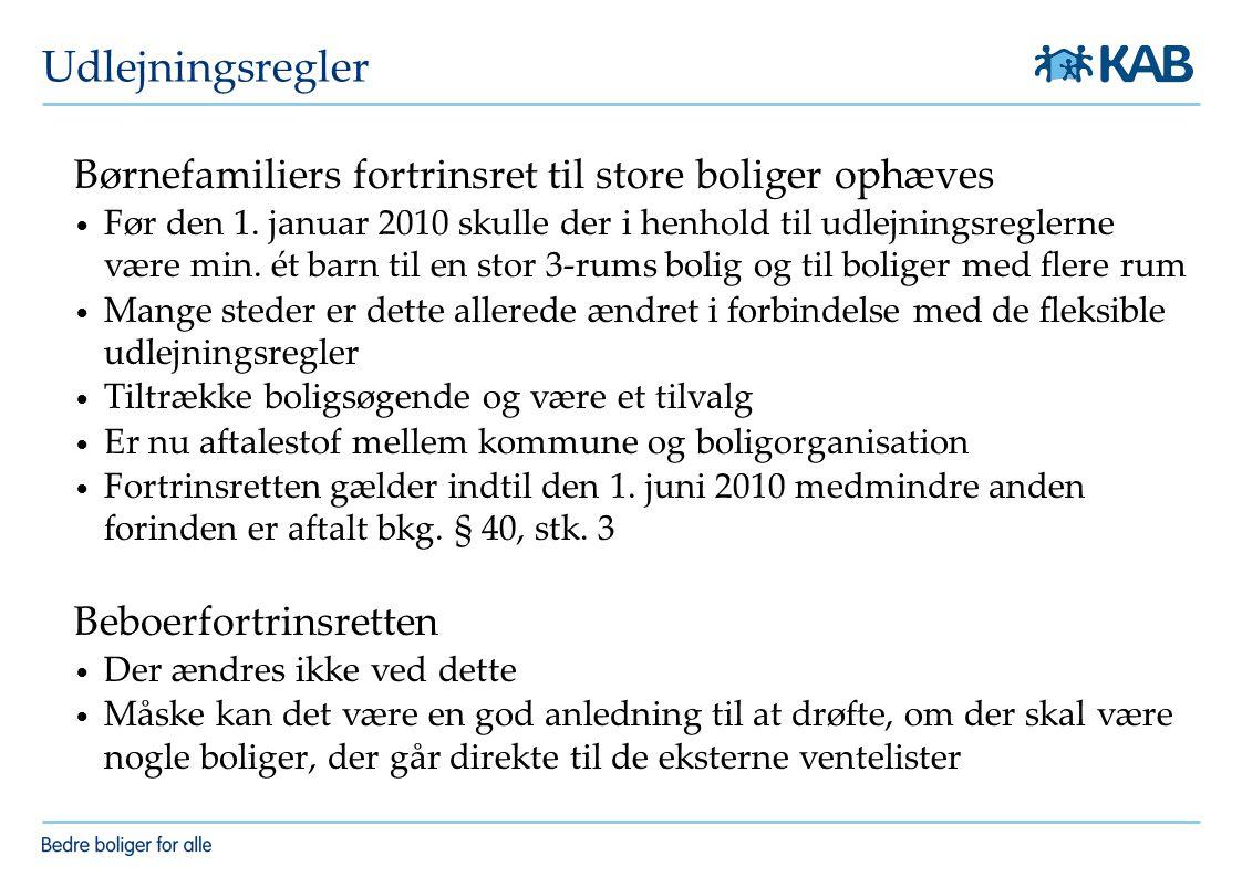 Udlejningsregler Børnefamiliers fortrinsret til store boliger ophæves Før den 1.