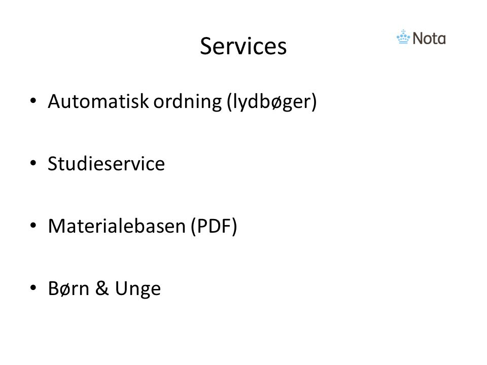 Services Automatisk ordning (lydbøger) Studieservice Materialebasen (PDF) Børn & Unge