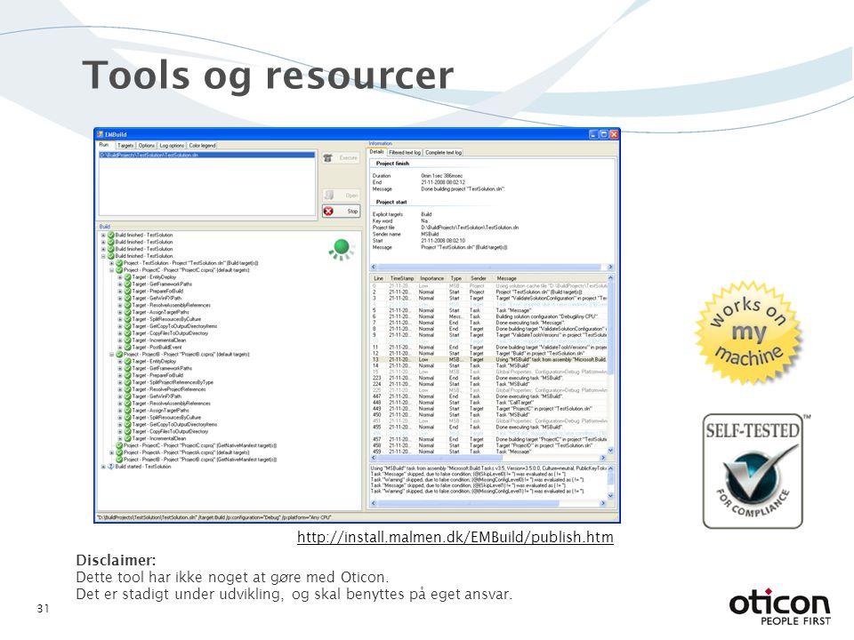 Tools og resourcer Disclaimer: Dette tool har ikke noget at gøre med Oticon.