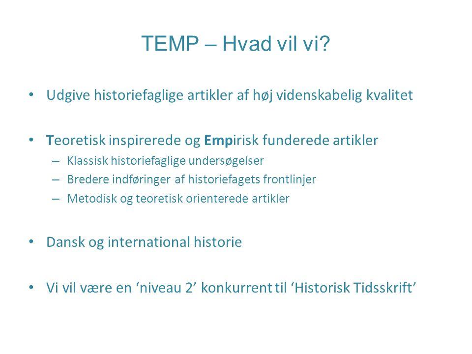 TEMP – Hvad vil vi.