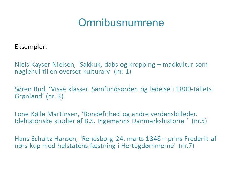Omnibusnumrene Eksempler: Niels Kayser Nielsen, 'Sakkuk, dabs og kropping – madkultur som nøglehul til en overset kulturarv' (nr.