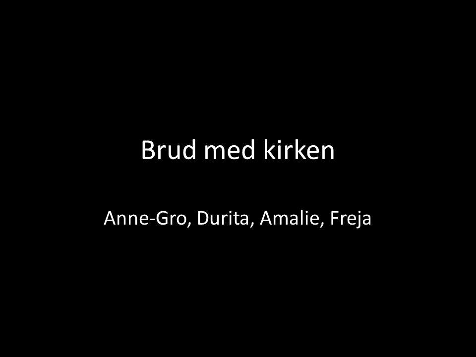 Brud med kirken Anne-Gro, Durita, Amalie, Freja