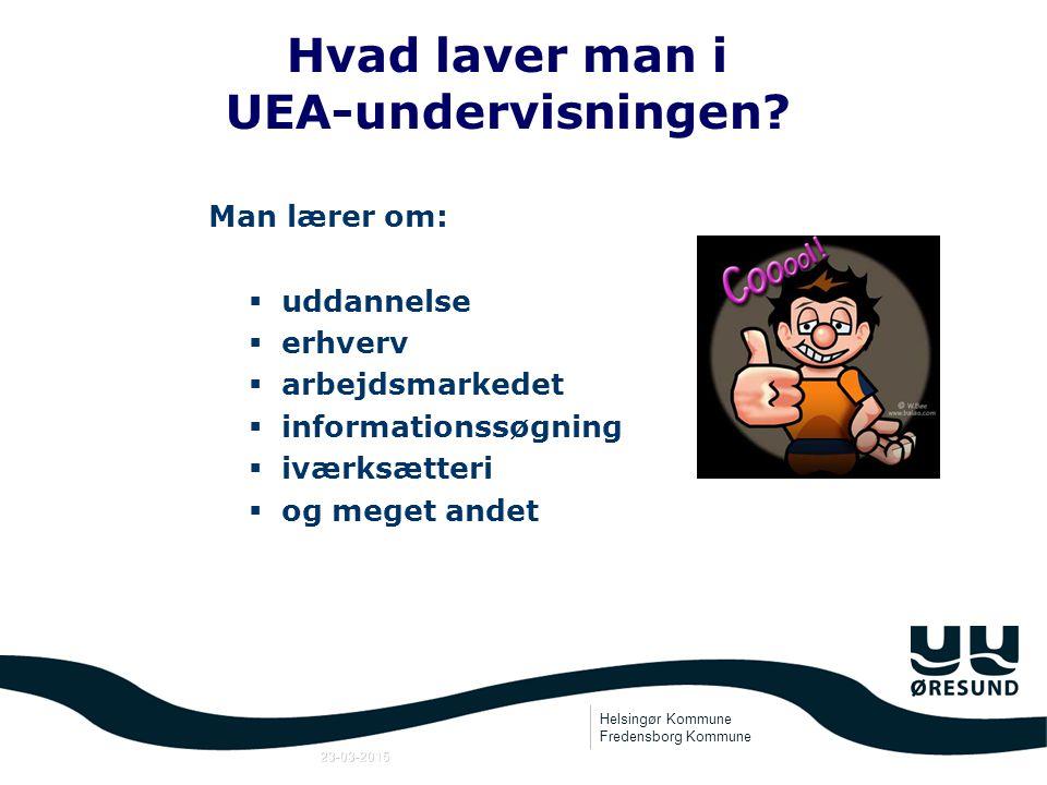 Helsingør Kommune Fredensborg Kommune 23-03-2015 Uddannelses-, Erhvervs- og Arbejdsmarkedsorientering 6.