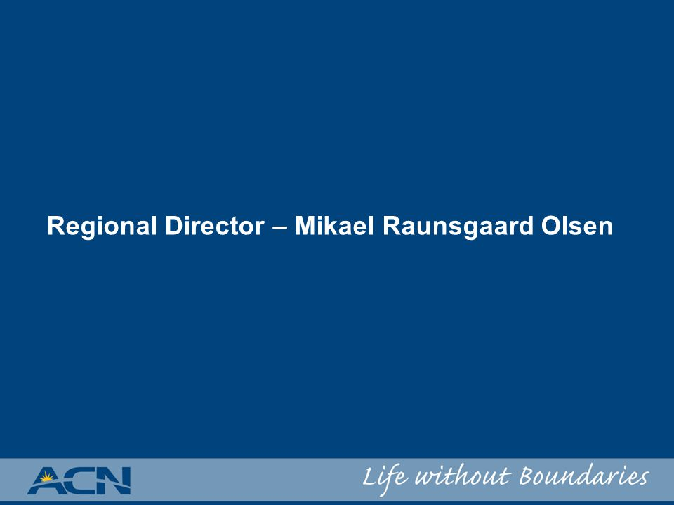 Regional Director – Mikael Raunsgaard Olsen