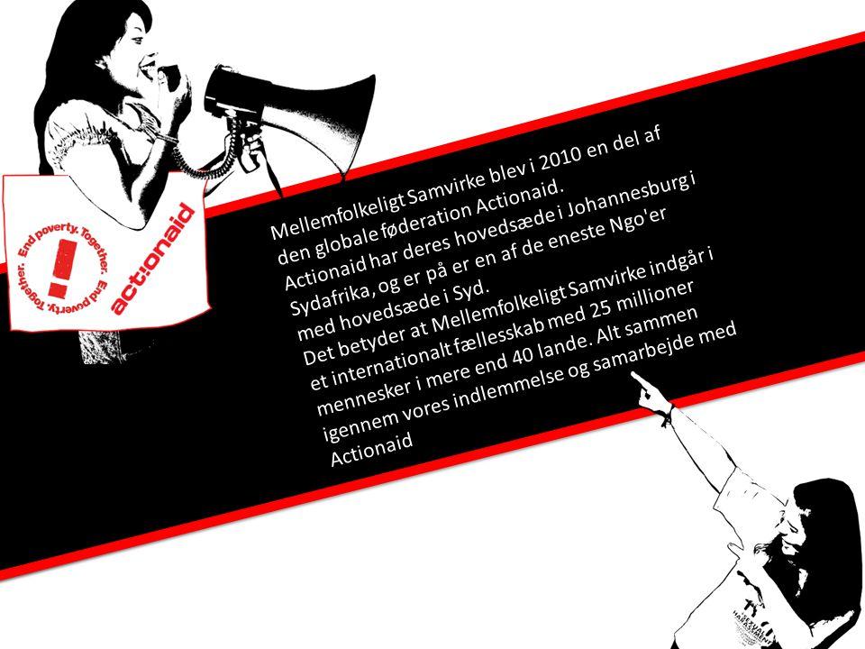 Actionaid Mellemfolkeligt Samvirke blev i 2010 en del af den globale føderation Actionaid.