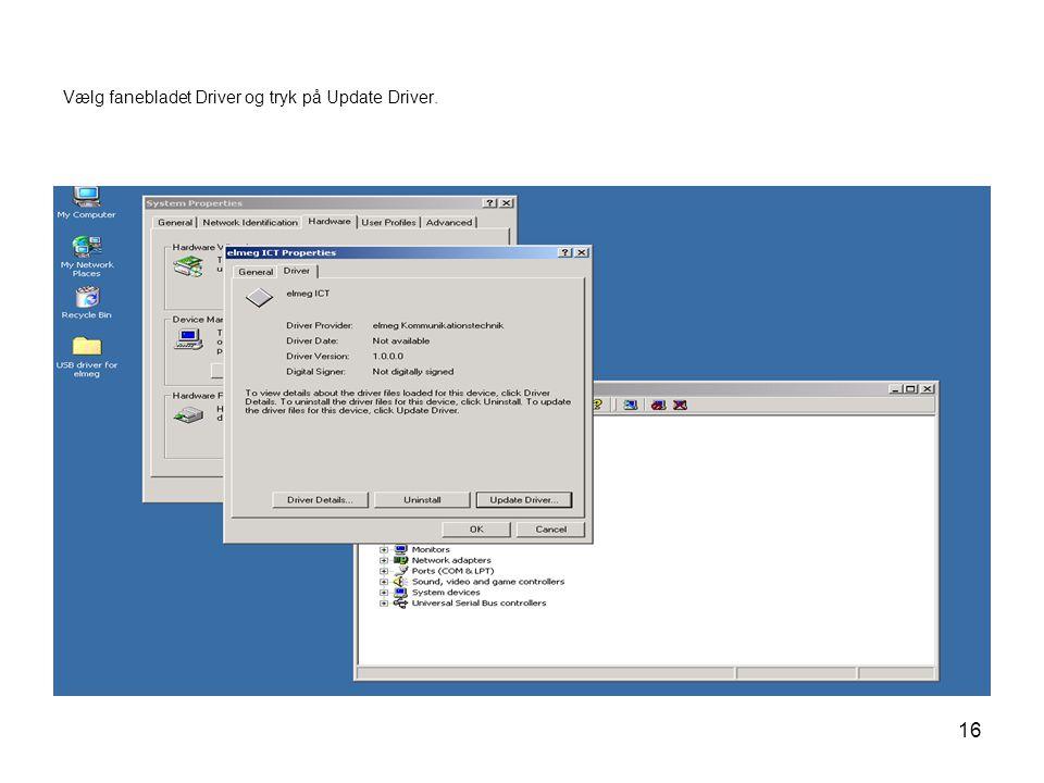 16 Vælg fanebladet Driver og tryk på Update Driver.