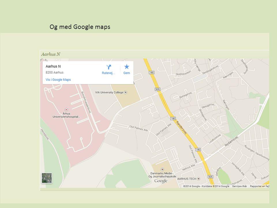 Fra vidensdeling til produsage Og med Google maps