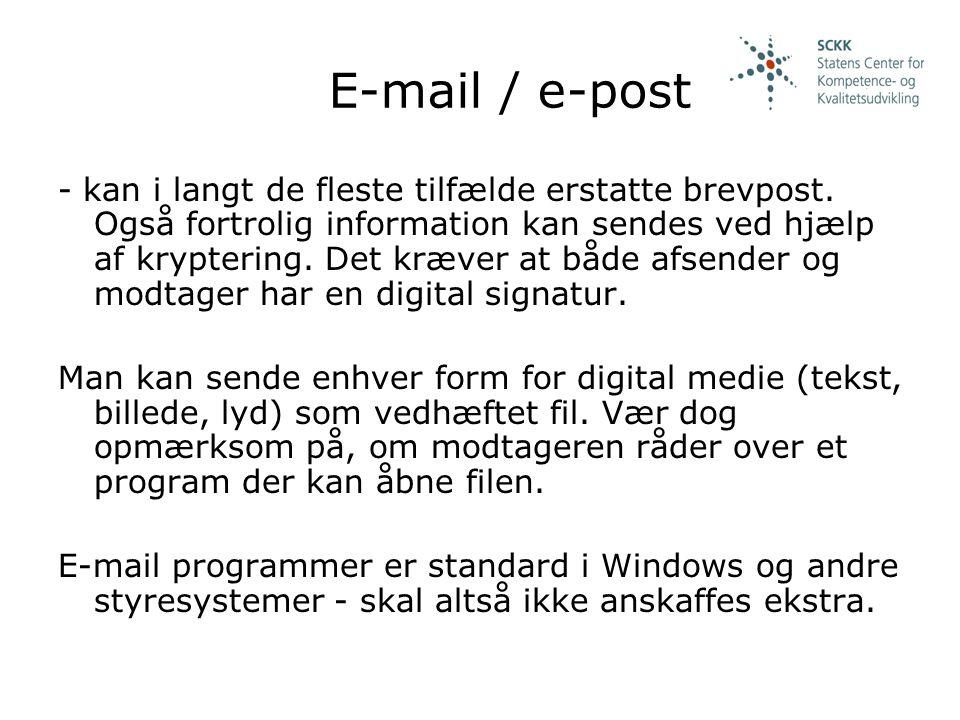 E-mail / e-post - kan i langt de fleste tilfælde erstatte brevpost.