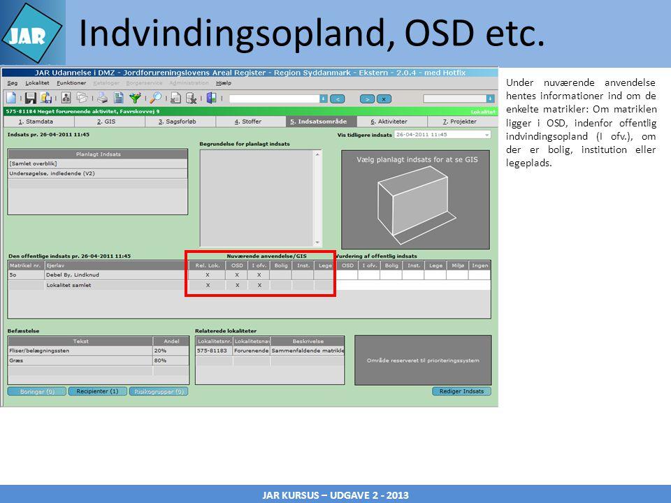 JAR KURSUS – UDGAVE 2 - 2013 Indvindingsopland, OSD etc.