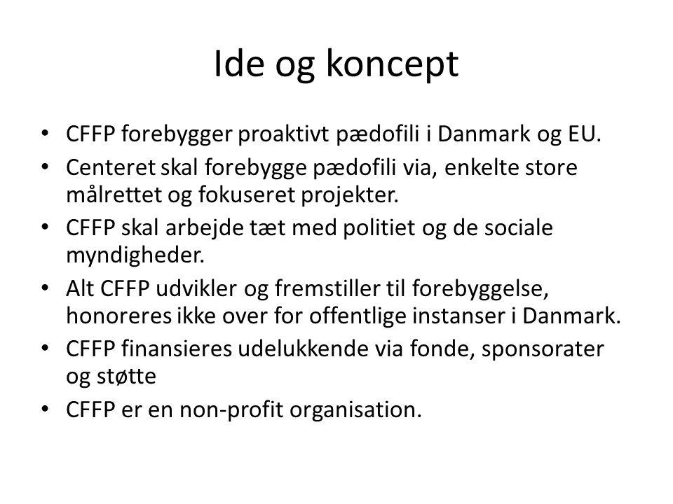 Ide og koncept CFFP forebygger proaktivt pædofili i Danmark og EU.