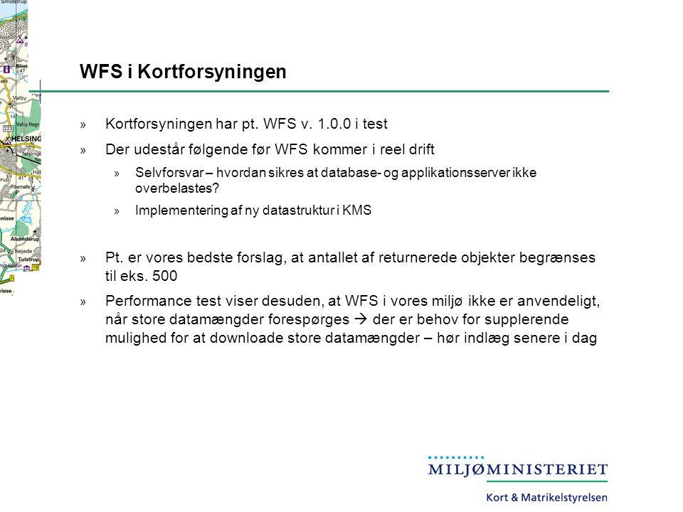 WFS i Kortforsyningen » Kortforsyningen har pt. WFS v.