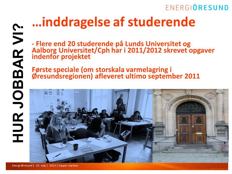 Energi Øresund | 15. maj | 2012 | Casper Harboe HUR JOBBAR VI.