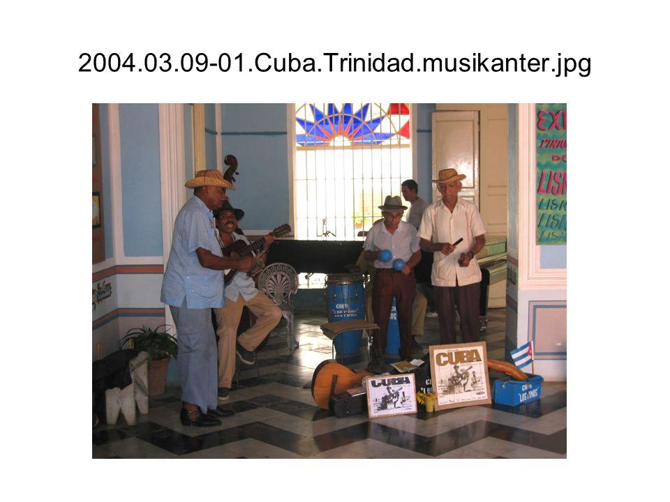 2004.03.09-01.Cuba.Trinidad.musikanter.jpg