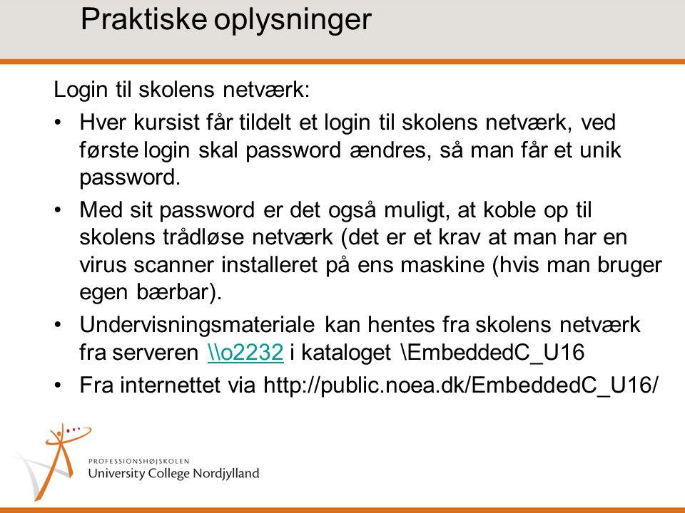 Praktiske oplysninger Login til skolens netværk: Hver kursist får tildelt et login til skolens netværk, ved første login skal password ændres, så man får et unik password.