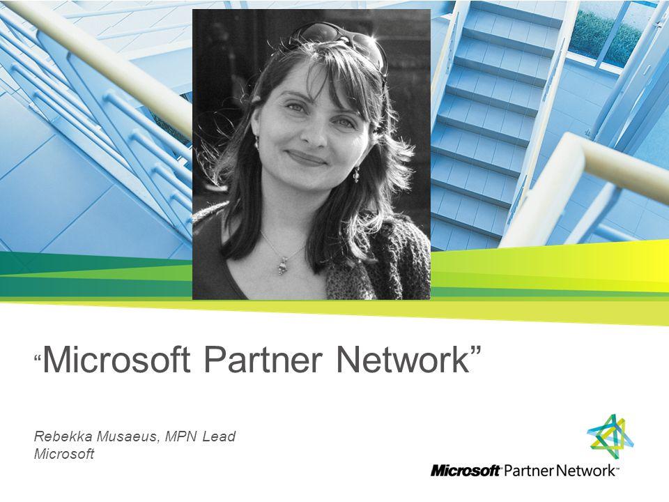 Microsoft Partner Network Rebekka Musaeus, MPN Lead Microsoft