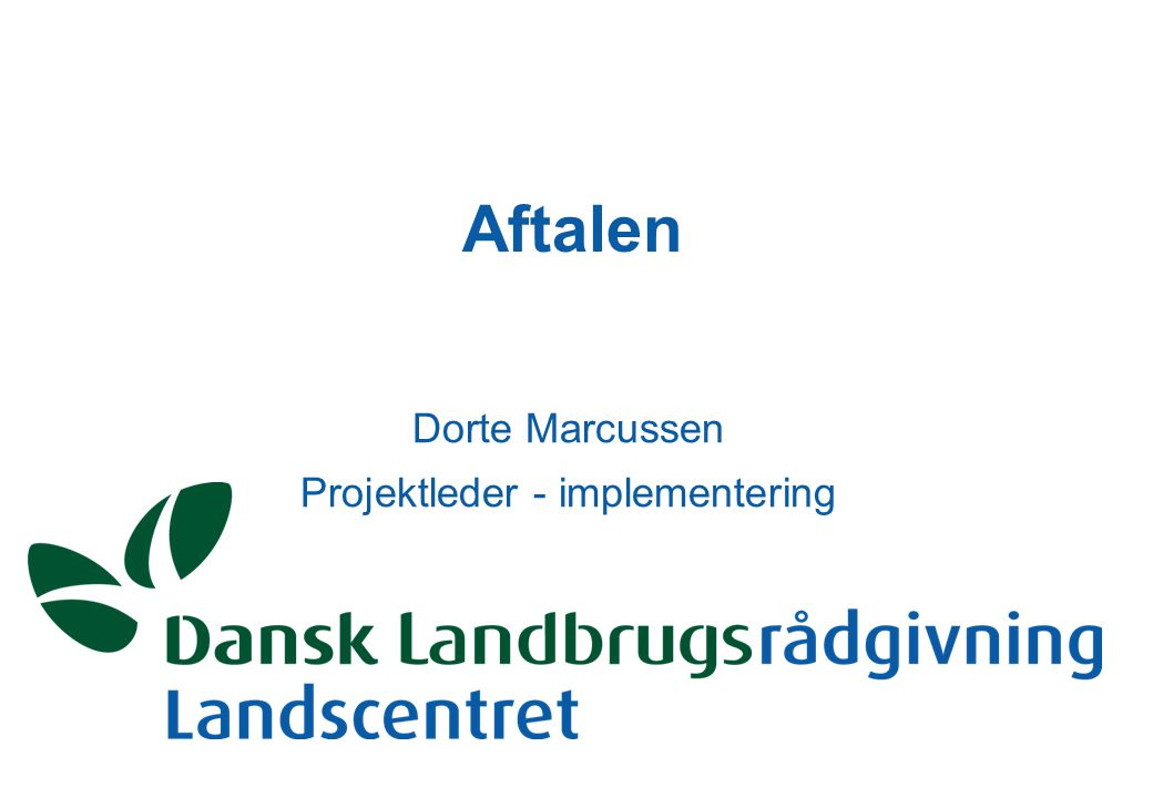 Aftalen Dorte Marcussen Projektleder - implementering