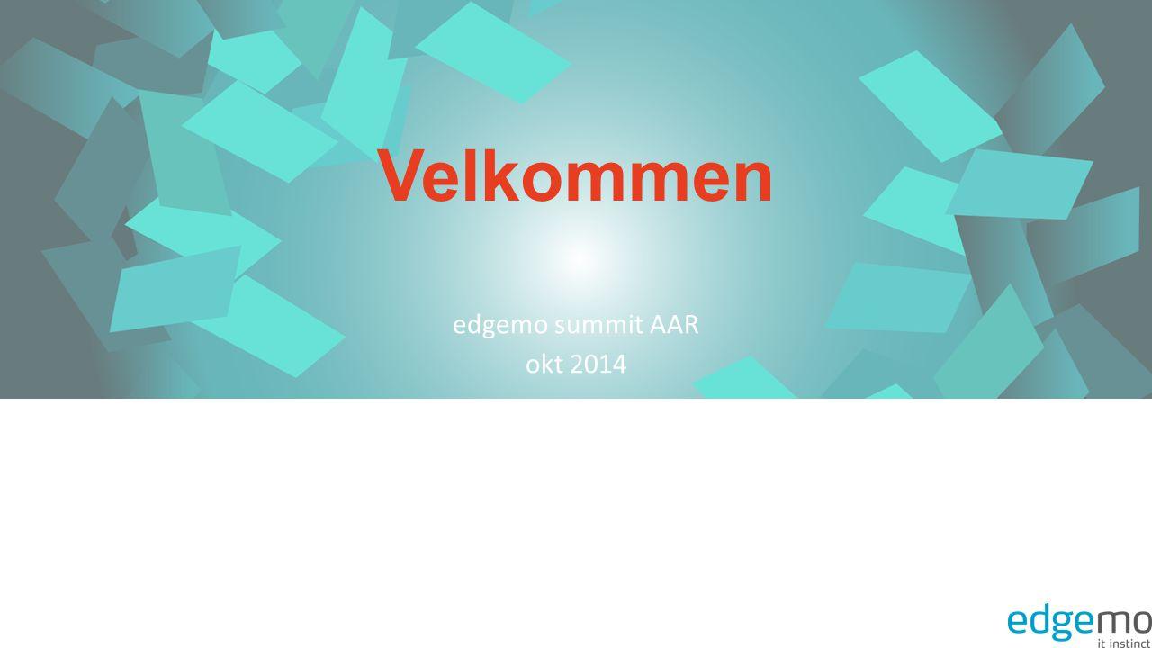 Velkommen edgemo summit AAR okt 2014