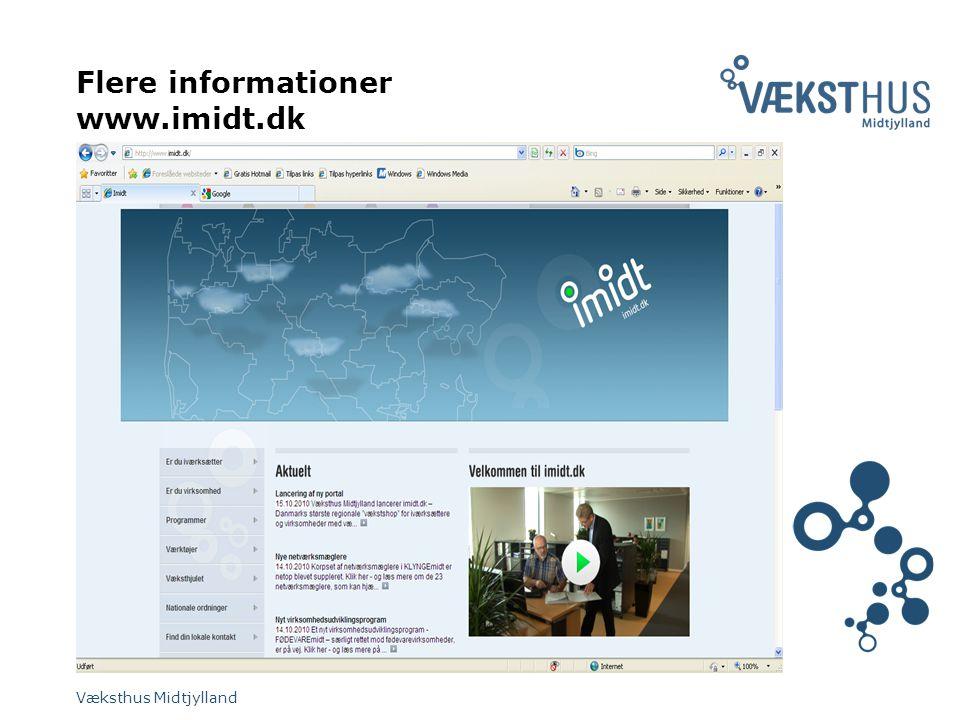 Flere informationer www.imidt.dk Væksthus Midtjylland