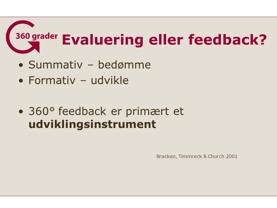 Evaluering eller feedback.